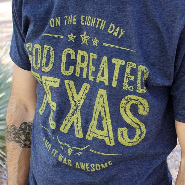 God Created Texas T-Shirt